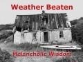 Weather Beaten