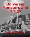 Universal Monsters and Drugs