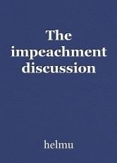 The impeachment discussion