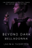 Beyond Dark 1: Belladonna