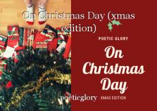 On Christmas Day (xmas edition)
