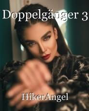 Doppelgänger 3