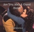 Are You Also A Guest Here?