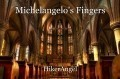 Michelangelo's Fingers