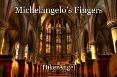 Michelangelo's Fingers