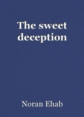 The sweet deception