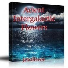 Acient Intergalactic Flowers