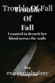 Trouble Of Fall