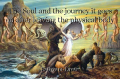 The Soul and the journey it goes on after leaving the physical body