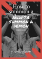 How to summon a demon
