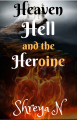 Heaven, Hell, and the Heroine