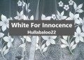 White For Innocence...