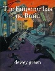 The Emperor has no Brain
