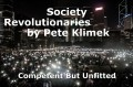 Society Revolutionaries              by Pete Klimek