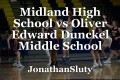 Midland High School vs Oliver Edward Dunckel Middle School