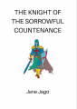 the knight of the sorrowful countenance