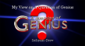 My View on A Question of Genius