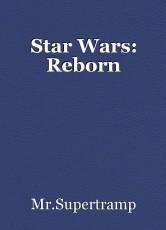 Star Wars: Reborn