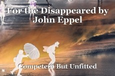 For the Disappeared by John Eppel