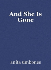 And She Is Gone