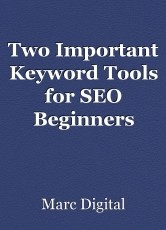 Two Important Keyword Tools for SEO Beginners