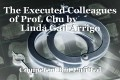 The Executed Colleagues of Prof. Chu by                Linda Gail Arrigo