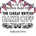 My View on The Great British Bake Off