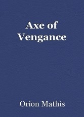Axe of Vengance