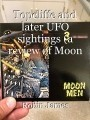 Topcliffe and later UFO sightings (a review of Moon Men 3)