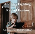 Another Fighting Game     by                   Rachel Fenton