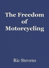 The Freedom of Motorcycling