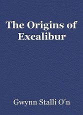 The Origins of Excalibur