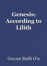Genesis; According to Lilith