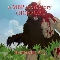 a MBP short story (HORROR)