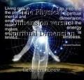 The Physical Dimension versus Spiritual Dimension