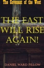 The Covenant of the West: The East Will Rise Again