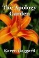 The Apology Garden