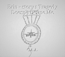 Erin - story 1 Tragedy Doesn't Define Me