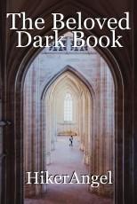 The Beloved Dark Book