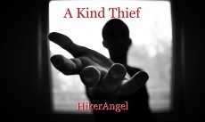 A Kind Thief