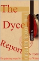 The DYCE Report