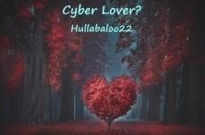 Cyber Lover?