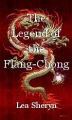 The Legend of the Flang-Chong Dragon