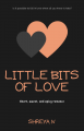 Little Bits of Love