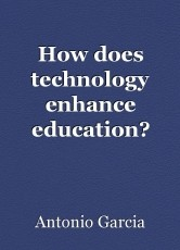 How does technology enhance education?