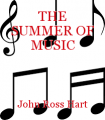 THE SUMMER OF MUSIC