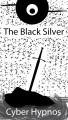 The Black Silver