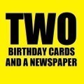 Two Birthday Cards And A Newspaper