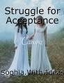 Struggle for Acceptance