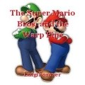 The Super Mario Bros. and the Warp Pipe